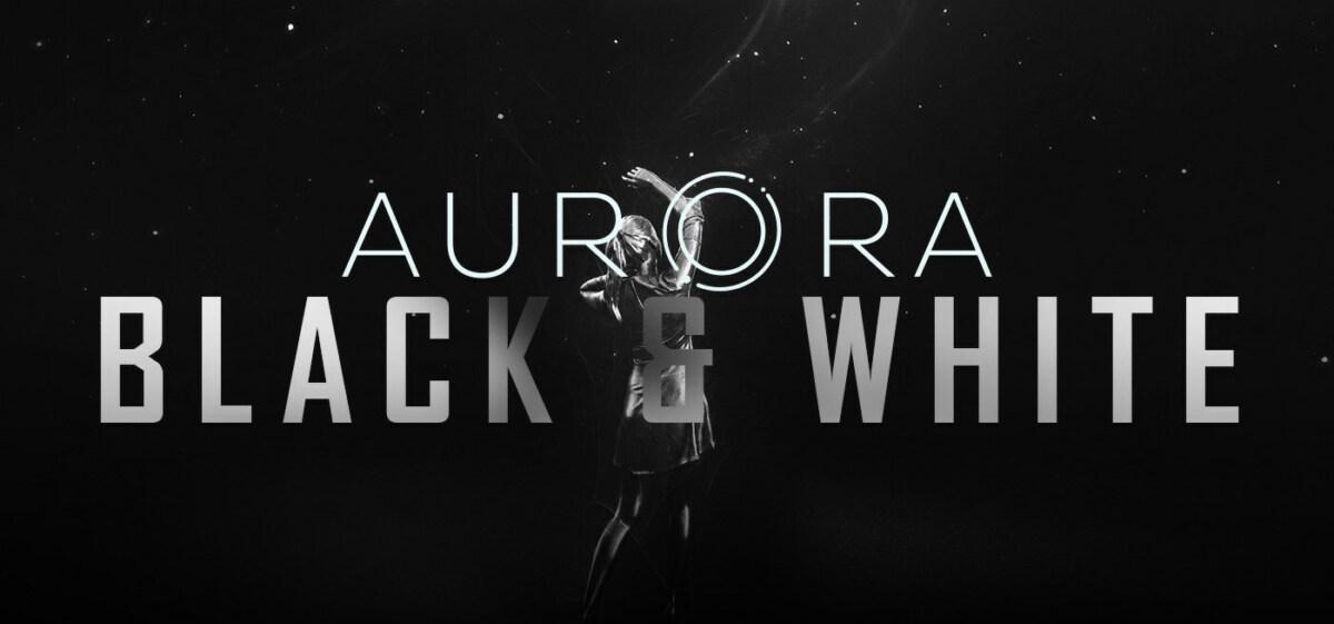 Project Aurora black-and-white